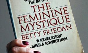 The Feminine Mystique by Betty Friedan.