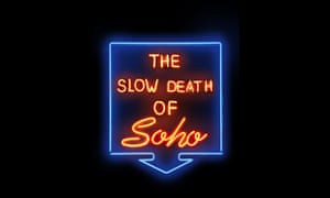 The Slow Death of Soho sign (illustration)
