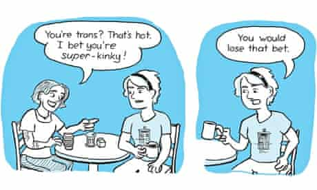 """Cartoon: Woman says to another: """"You're trans? That's hot. I bet you're super-kinky"""""""