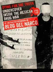 Dying for the Truth: Mexico drug wars