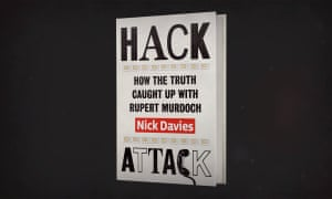 The pervasive power of Rupert Murdoch: an extract from Hack Attack