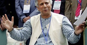 Professor Muhammad Yunus, winner of the Nobel Peace Prize and founder of the Grameen Bank,  which offers loans to poor people without any financial security.