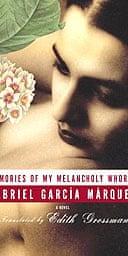 The cover of Gabriel García Márquez's A Memory of My Melancholy Whores