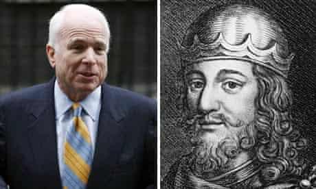 US senator John McCain and Robert the Bruce.