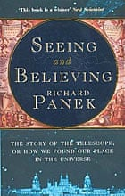 Cover art: Seeing and Believing by Richard Panek