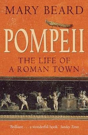 Books: Christmas gift guides books: Pompeii by Mary Beard