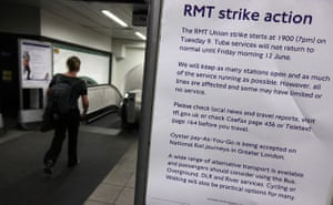 Tube strike: A notice informing commuters of the RMT Union's tube strike