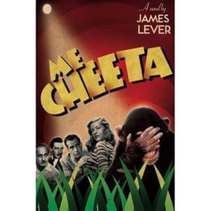 Booker longlist: James Lever: Me Cheeta