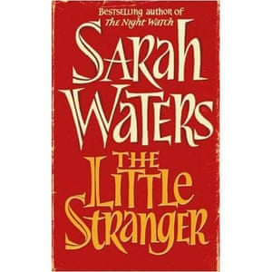 Booker longlist: Sarah Waters: The Little Stranger
