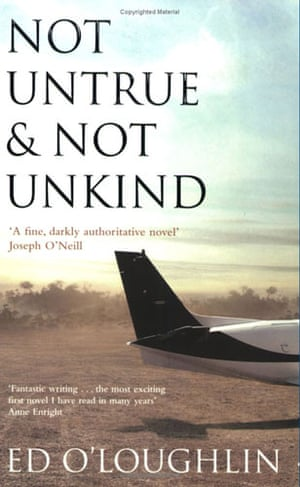 Booker longlist: Ed O'Loughlin: Not True and Not Unkind
