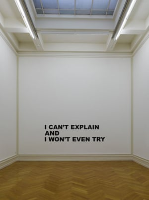 Text and art: Stefan Bruggemann, I CAN'T EXPLAIN AND I WON'T EVEN TRY, 2003