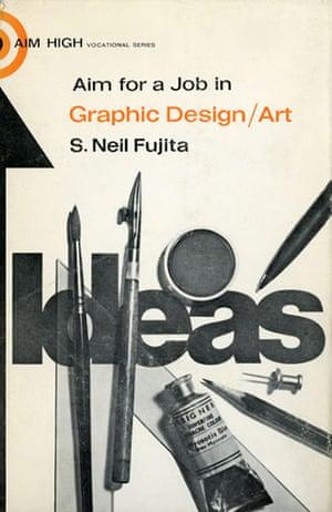 Neil Fujita: The cover of S. Neil Fujita's book Aim for a Job in Graphic Design/Art 1968