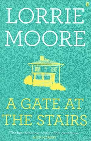 Orange Prize for Fiction: Lorrie Moore A Gate at the Stairs