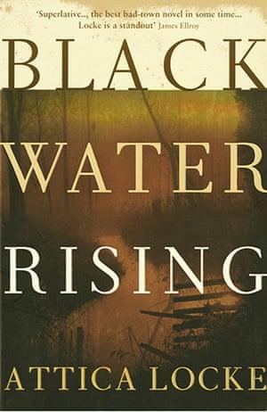 Orange Prize for Fiction: Attica Locke Black Water Rising