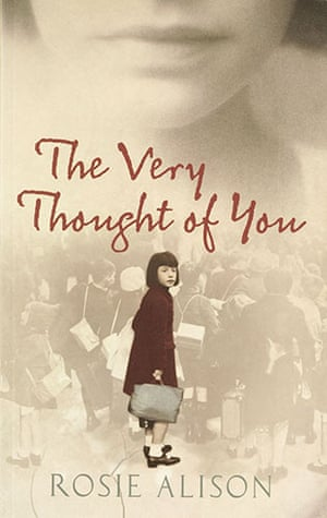 Orange Prize for Fiction: Rosie Alison The Very Thought of You