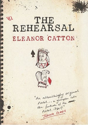 Orange Prize for Fiction: Eleanor Catton The Rehearsal