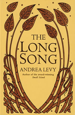 Orange Prize for Fiction: Andrea Levy The Long Song
