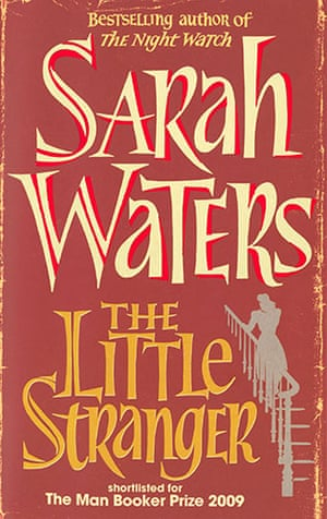 Orange Prize for Fiction: Sarah Waters The Little Stranger