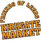 leeds friends of kirkgate market