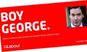 A Labour poster lampooning George Osborne as 'Boy George'.