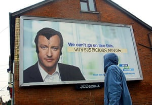 Election posters: A Conservative party poster defaced to look like Elvis