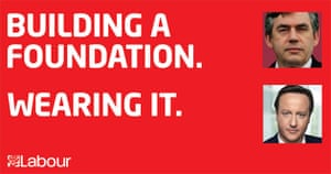 Election posters: Labour party poster 'Building a foundation. Wearing it'