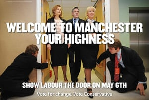 Election posters: Conservative poster Welcome to Manchester your Highness