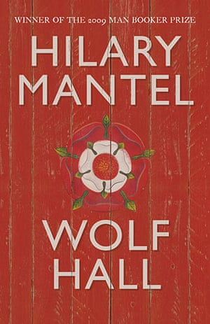The Orange prize shortlist: Wolf Hall by Hilary Mantel