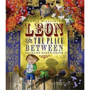 Kate Greenaway 2010: Leon and the Place Between by Grahame Baker-Smith