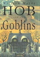 William Mayne's Hob and the Goblins