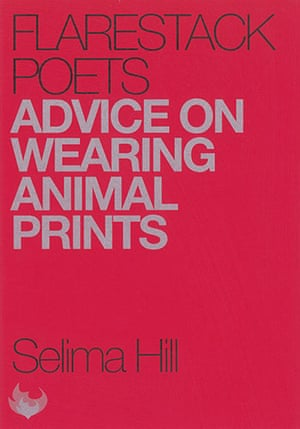 The Michael Marks awards: Advice on Wearing Animal Prints, Selima Hill