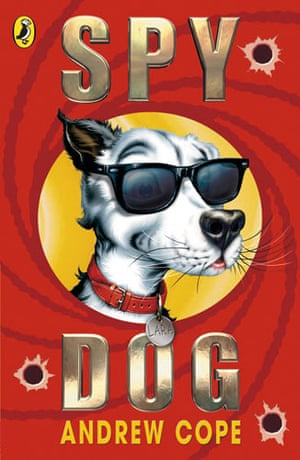 The Puffin 70: The Best Animals: Spy Dog by Andrew Cope