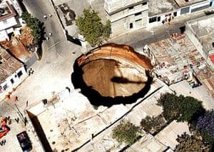 Sinkholes: 2007, Guatemala City, Guatemala: A giant sinkhole