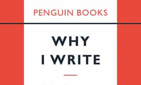Orwell Why I Write cover