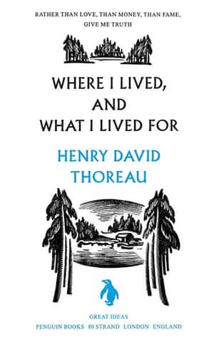 books : Henry David Thoreau - Where I Lived and What I Lived For