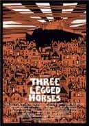 Three Legged Horses poster, designed by Horse