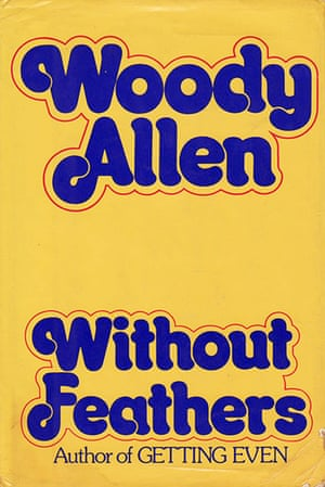 Woody Allen: Without Feathers Cover