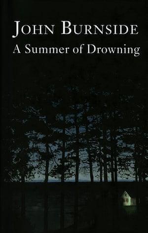 Costa Book Awards: John Burnside: A Summer of Drowning