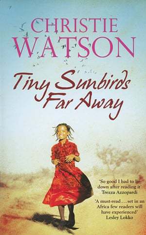 Costa Book Awards: Christie Watson: Tiny Sunbirds Far Away