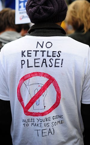 "Student protests: A student demonstrator wears a T-shirt reading ""No kettles please"""