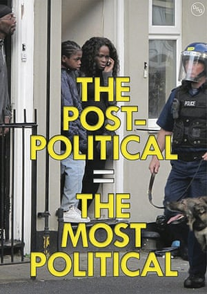 DSG posters: The Post Political = The Most Political