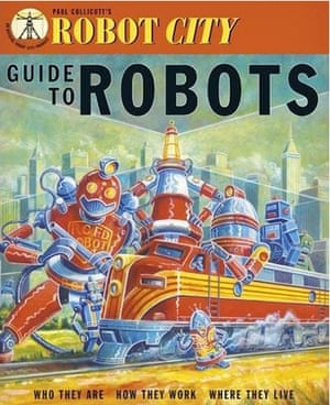 Older Childrens Books: Older Children's Books - Robot City: Guide To Robots