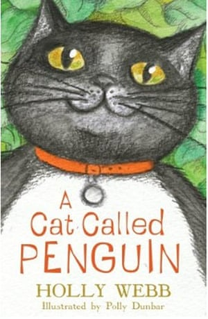 Older Childrens Books: Older Children's Books - A Cat Called Penguin by Holly Webb