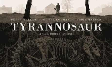 Poster notes: Tyrannosaur | Tyrannosaur | The Guardian
