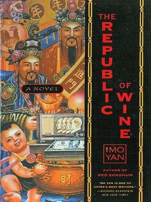 Mo Yan: The Republic of Wine