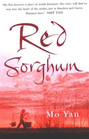 Mo Yan: Red Sorghum