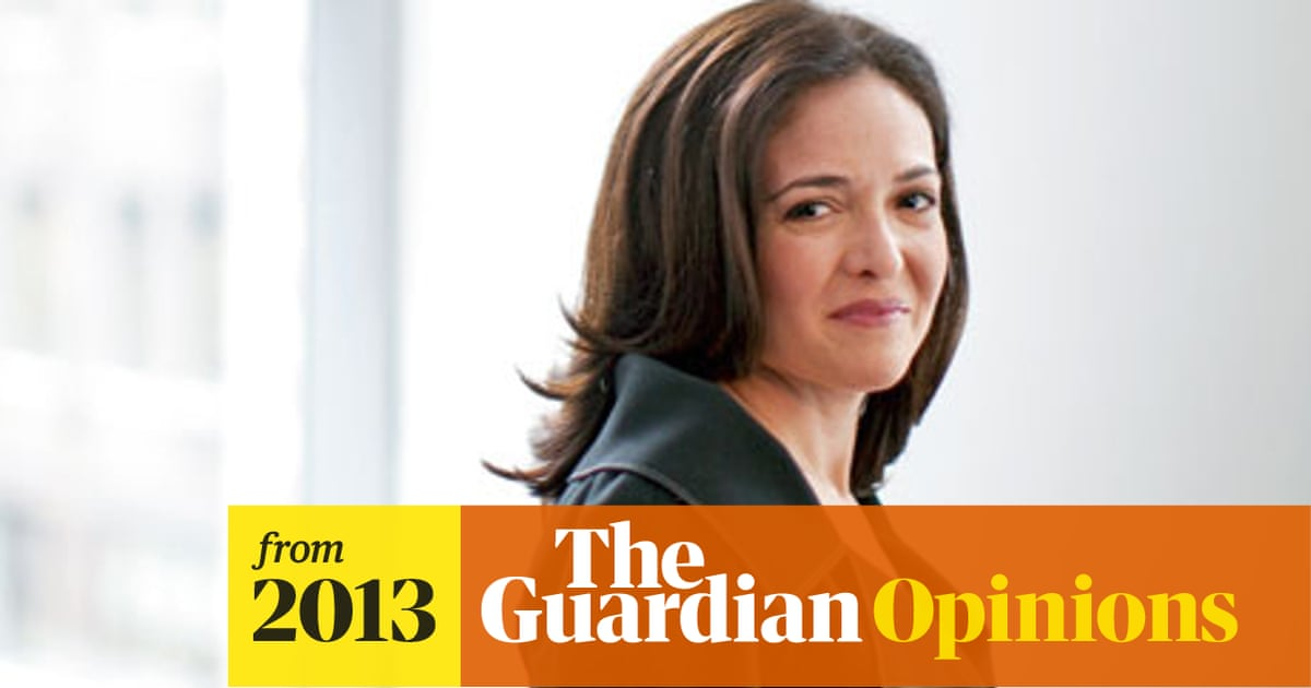 My take on Sheryl Sandberg: a woman's place is wherever ... Sheryl Sandberg How To Give Support Article