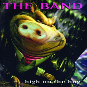 Album sleeves: The Band, High on the Hog