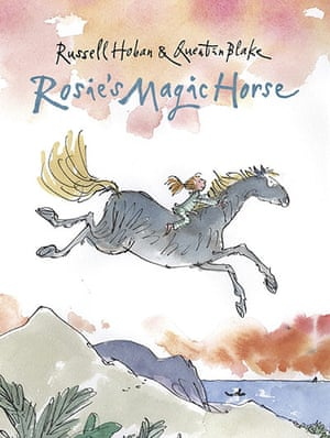 Kids Christmas books: Rosie's Magic Horse by Russell Hoban and Quentin Blake (Walker, £12.99)