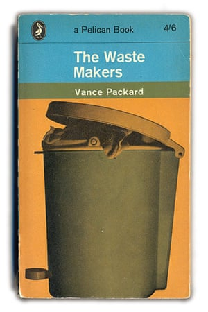 Pelican Books: The Waste Makers, 1964